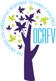 Ontario Collaborative Response to Family Violence (OCRFV)