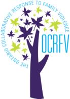 Ontario Collaborative Response to Family Violence (OCRFV)